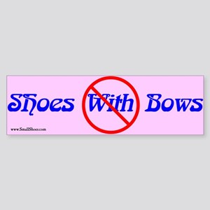 No Shoes With Bows (large) - bumper sticker (pink)