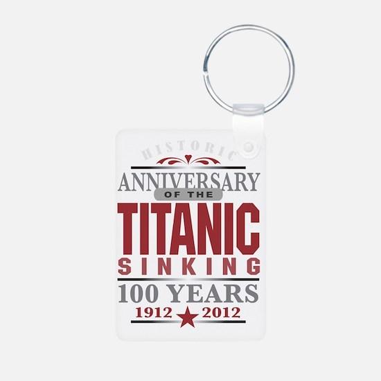 Titanic 100 Yr 2 Keychains