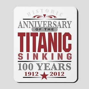 Titanic 100 Yr 2 Mousepad
