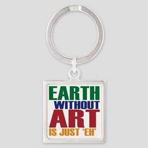 earth without art Square Keychain