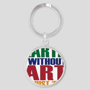 earth without art Round Keychain