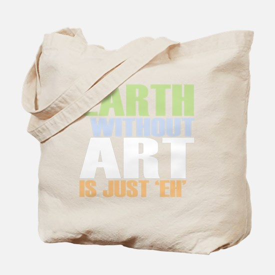 earth without art_dark Tote Bag