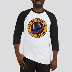 Ill Be Frank Official Logo Baseball Jersey