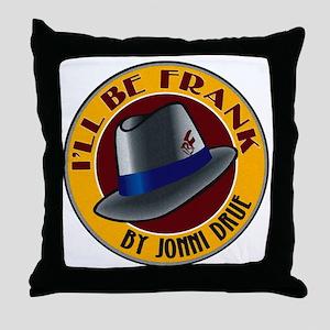 Ill Be Frank Official Logo Throw Pillow