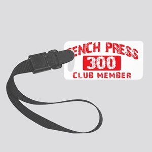 bench press 300 Small Luggage Tag