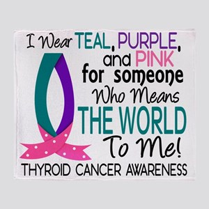 D Means The World To Me Thyroid Canc Throw Blanket