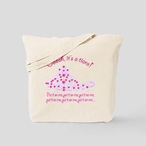 Tiara_Put it On Me2 Tote Bag