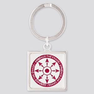 Embrace the chaos Square Keychain