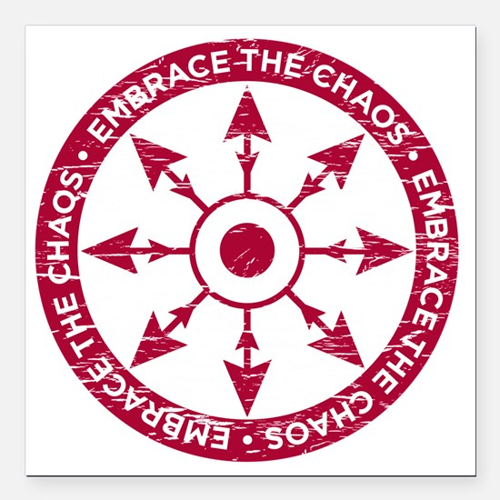 "Embrace the chaos Square Car Magnet 3"" x 3"""