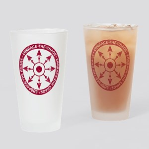 Embrace the chaos Drinking Glass