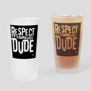 Respect personal space Drinking Glass