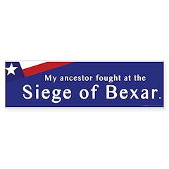 Siege of Bexar Bumper Bumper Sticker