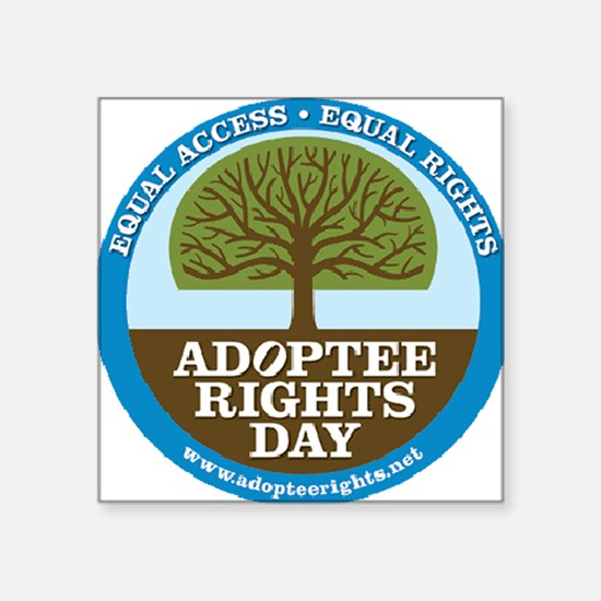 """Giant Adoptee Rights Sticke Square Sticker 3"""" x 3"""""""