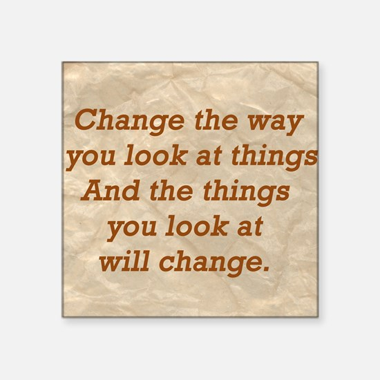 "Change-the-way Square Sticker 3"" x 3"""