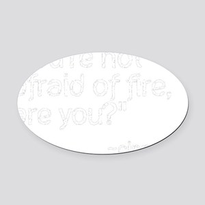 cinna quote trans Oval Car Magnet