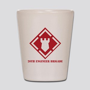 SSI - 20th Engineer Brigade with Text Shot Glass