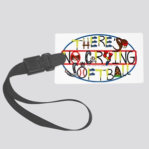 TheresNoCrying2012 Large Luggage Tag