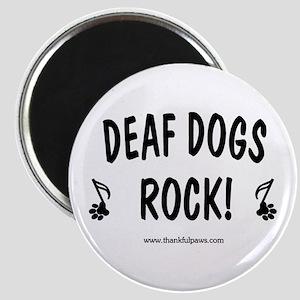 Deaf Dogs Rock Magnet