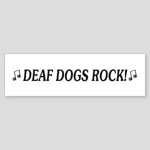 Deaf Dogs Rock Bumper Sticker