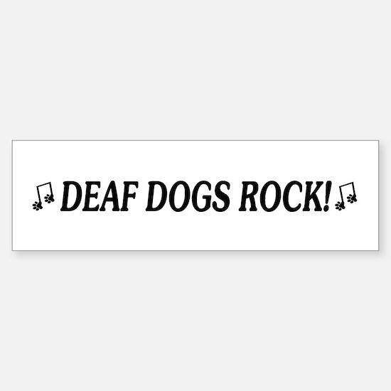 Deaf Dogs Rock Bumper Bumper Bumper Sticker