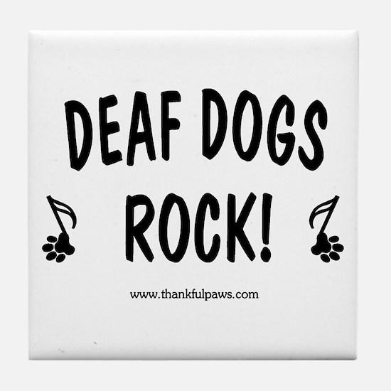 Deaf Dogs Rock Tile Coaster