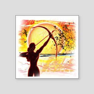 "Katniss Quote. I am not pre Square Sticker 3"" x 3"""
