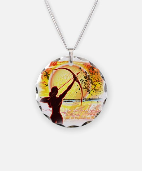 Katniss Quote. I am not pret Necklace