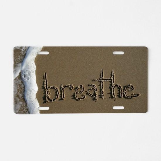 breathe Aluminum License Plate