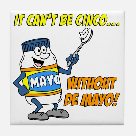 Funny Cinco De Mayo Shirt Tile Coaster