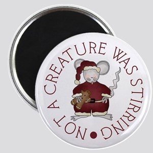 Not A Creature Was Stirring Magnet