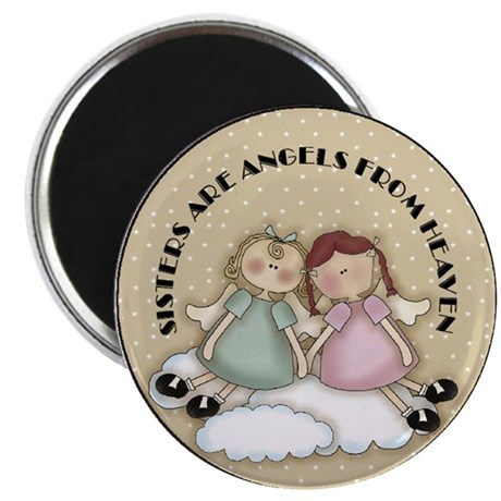 Sisters Are Angels Magnet