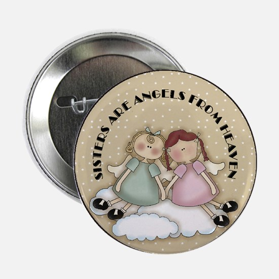Sisters Are Angels Button