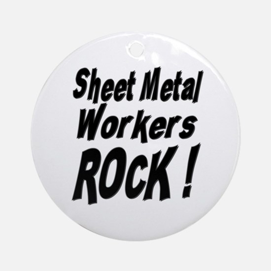 Sheet Metal Rocks ! Ornament (Round)