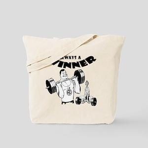 ALWAYSAWINNER Tote Bag