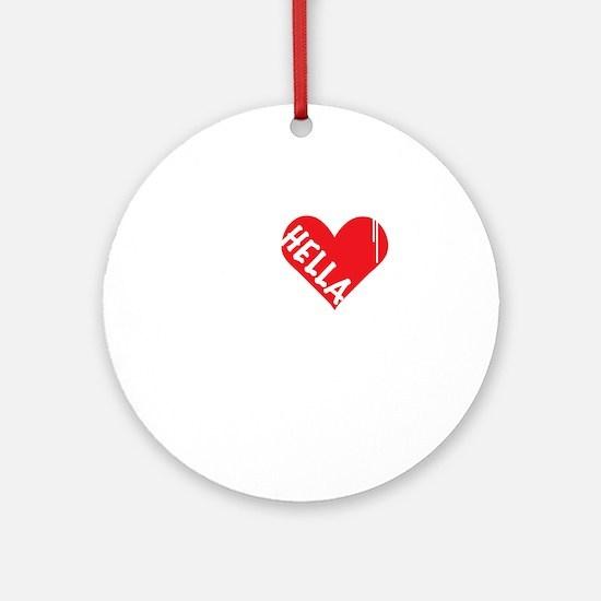 Hella Love (Red).gif Round Ornament
