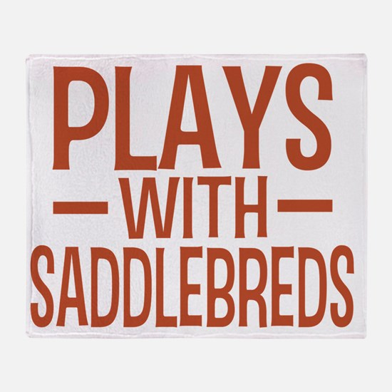 playsamericansaddlebreds Throw Blanket