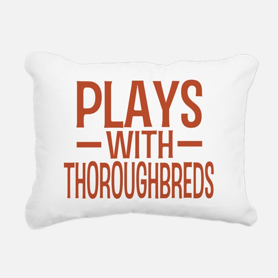 playsthoroughbreds Rectangular Canvas Pillow