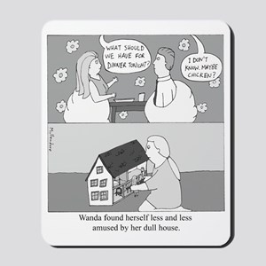 Dull House Mousepad