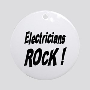 Electricians Rock ! Ornament (Round)