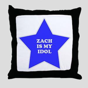 Zach Is My Idol Throw Pillow