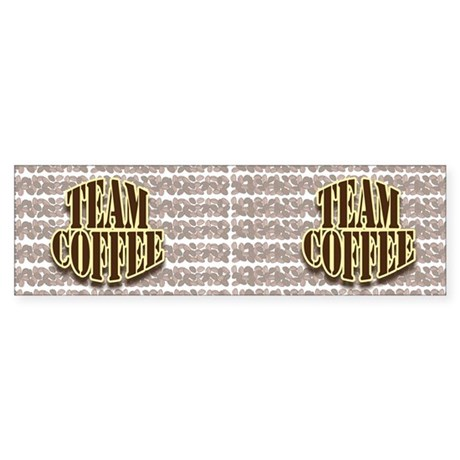 Team Coffee Design 3 Sticker (Bumper)