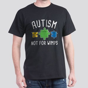 Autism Not For Wimps Dark T-Shirt