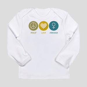 Peace Love Feminism Long Sleeve T-Shirt