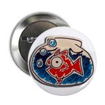 "Fish Bowl 2.25"" Button"