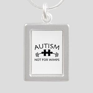Autism Not For Wimps Silver Portrait Necklace
