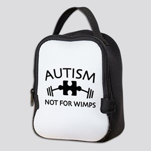 Autism Not For Wimps Neoprene Lunch Bag