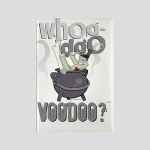 whoo-doo voodoo Rectangle Magnet