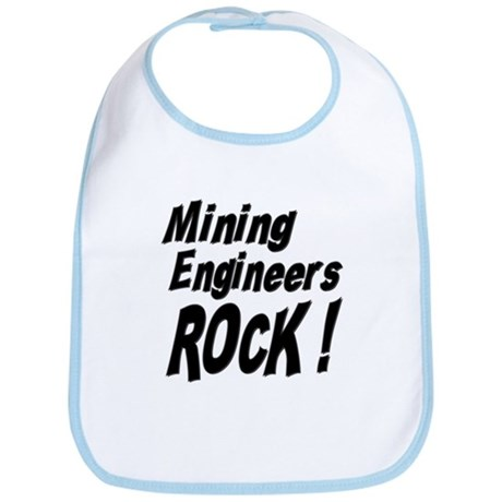 Mining Engineers Rock ! Bib