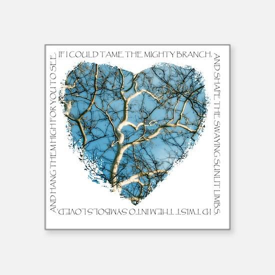 """Branches of Love finish Square Sticker 3"""" x 3"""""""