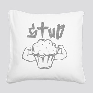 studmuffingry Square Canvas Pillow
